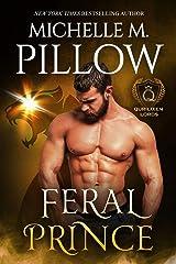 Feral Prince: A Qurilixen World Novel (Qurilixen Lords Book 3) Kindle Edition