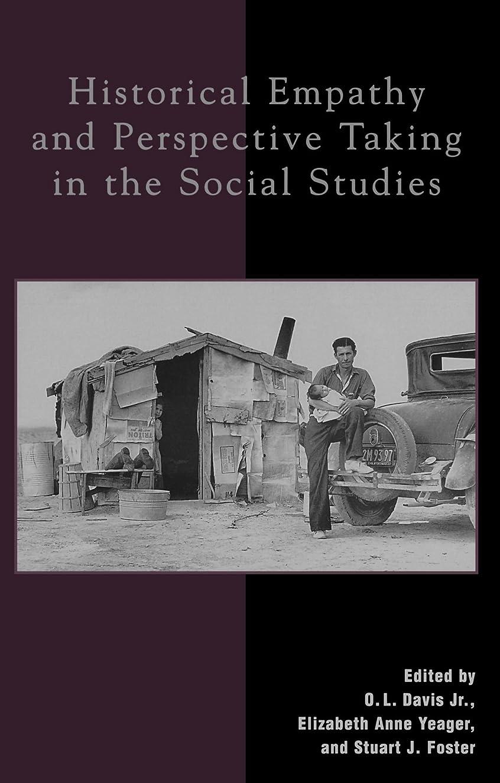 マイコン取得矢Historical Empathy and Perspective Taking in the Social Studies