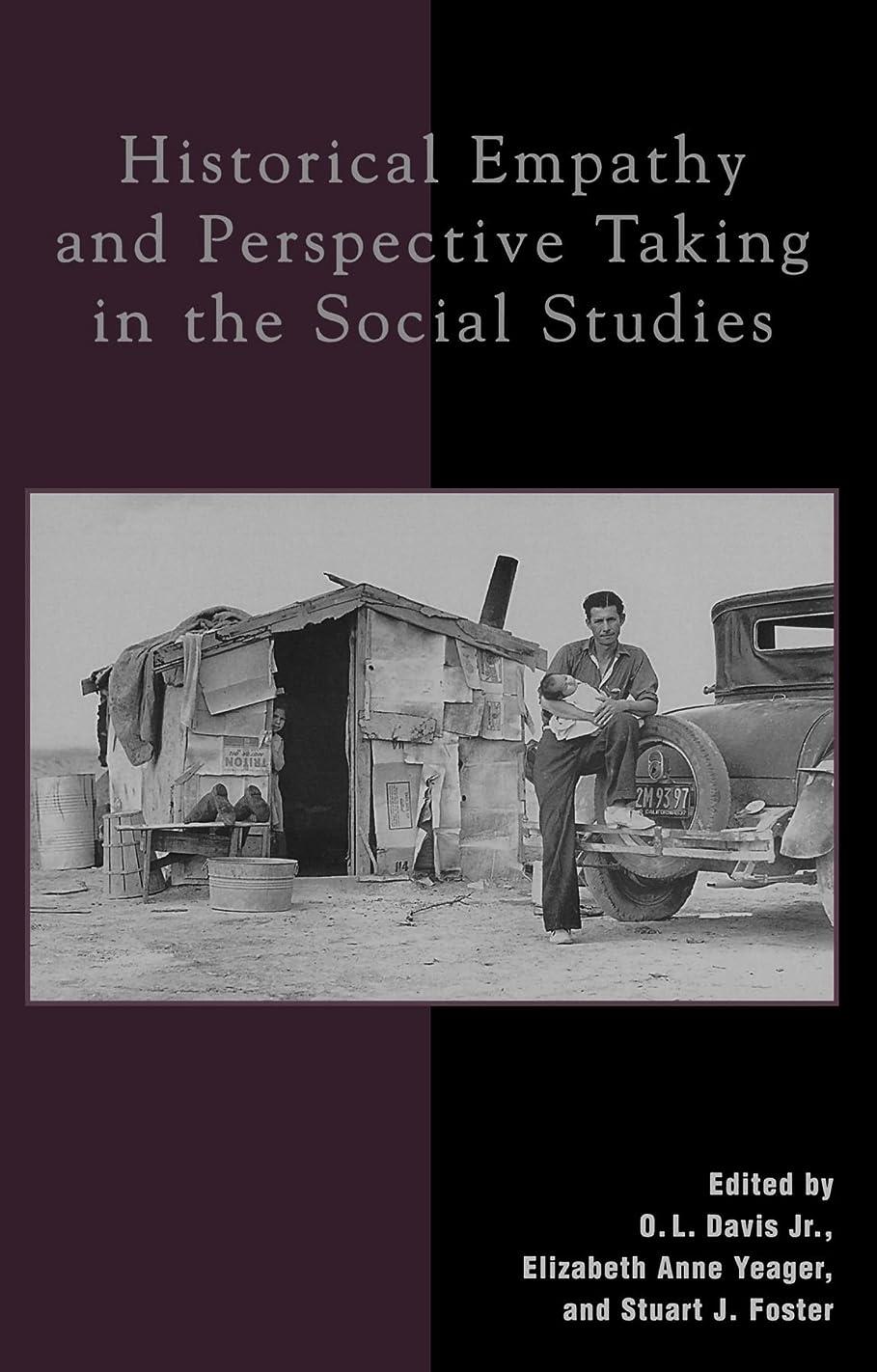 禁じる忘れる粉砕するHistorical Empathy and Perspective Taking in the Social Studies