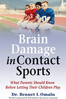 Brain Damage in Contact Sports: What Parents Should Know Before Letting Their Children Play