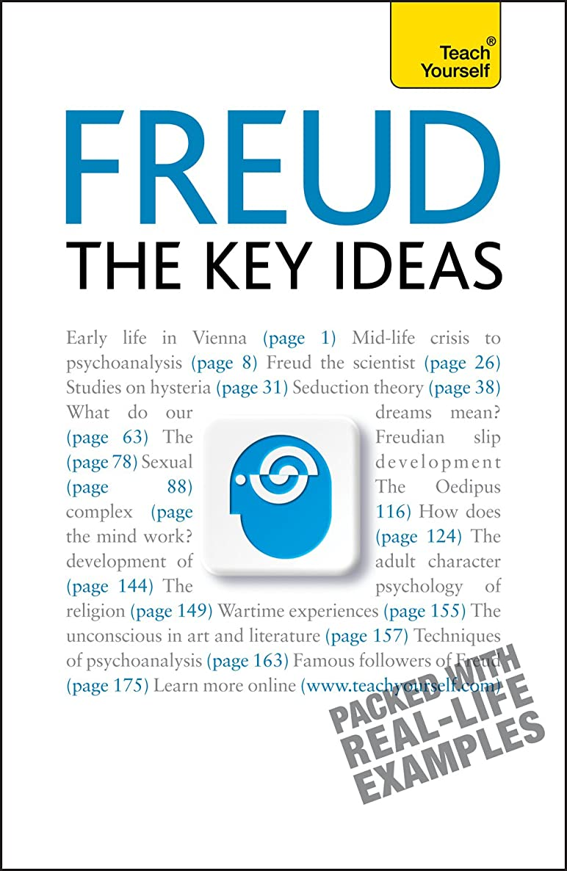 ムス反逆者石鹸Freud: The Key Ideas: Psychoanalysis, dreams, the unconscious and more (TY Philosophy) (English Edition)