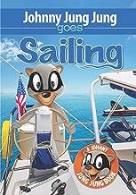 Johnny Jung Jung Goes Sailing (Johnny Jung Jung Books)