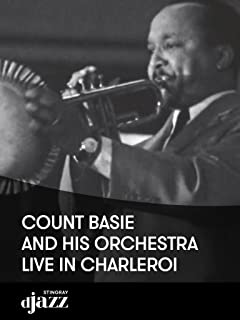 Count Basie and his Orchestra live in Charleroi