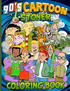 90s Cartoon Stoner Coloring Book: Enchanting Trippy Psychedelic Coloring Books For Adult