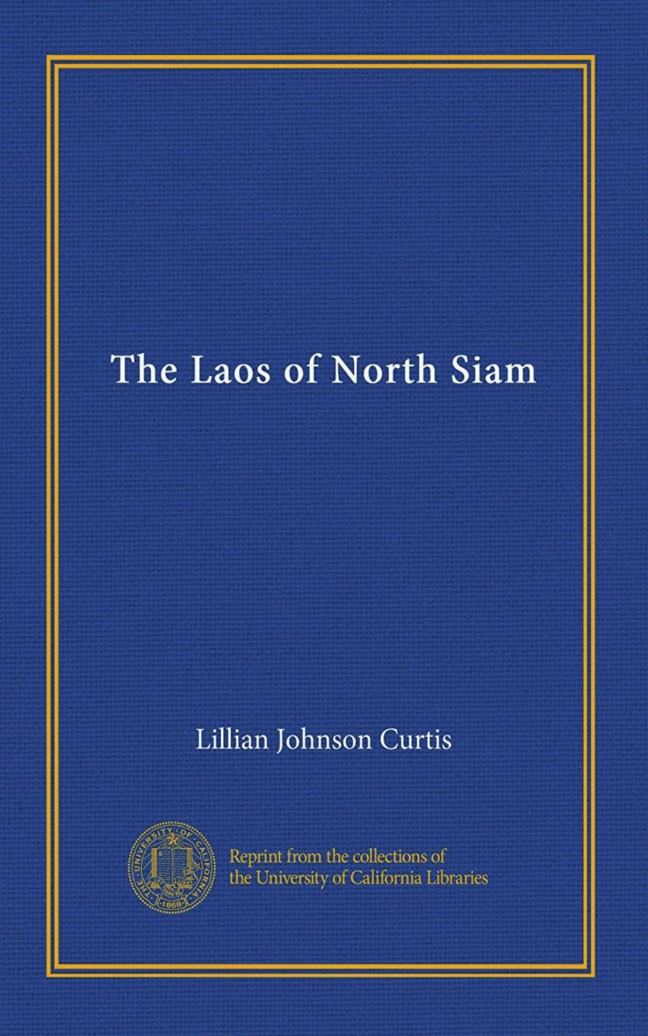 に慣れ教え歌The Laos of North Siam