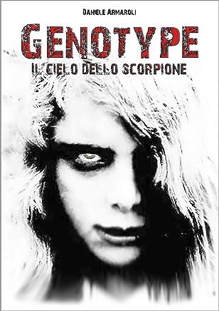 GENOTYPE - IL CIELO DELLO SCORPIONE