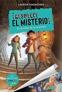 ¡Resuelve el misterio! 1. El secreto de la mansión (FICCIÓN KIDS)