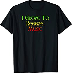 I Grove to Reggae Music T-shirt