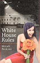 White House Rules