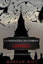 La Messagère des Ombres: Londres (La Messagère des Ombres – Tome Un)