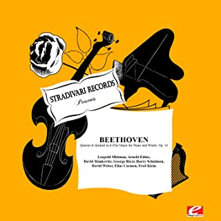 Beethoven: Quartet & Quintet in E-Flat Major for Piano and Winds, Op. 16 (Digitally Remastered)