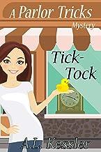 Tick-Tock (A Parlor Tricks Mystery Book 5)