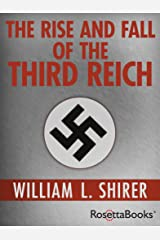 The Rise and Fall of the Third Reich (English Edition) Format Kindle
