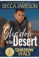 Shadow in the Desert (Shadow SEALs) Kindle Edition