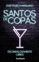 Santos de copas (Spanish Edition)