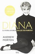 Scaricare Libri Diana. La vera storia nelle sue parole PDF