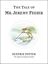 The Tale of Mr. Jeremy Fisher: The original and authorized edition: 7