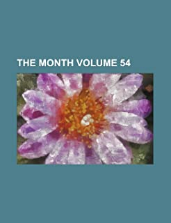 The Month Volume 54