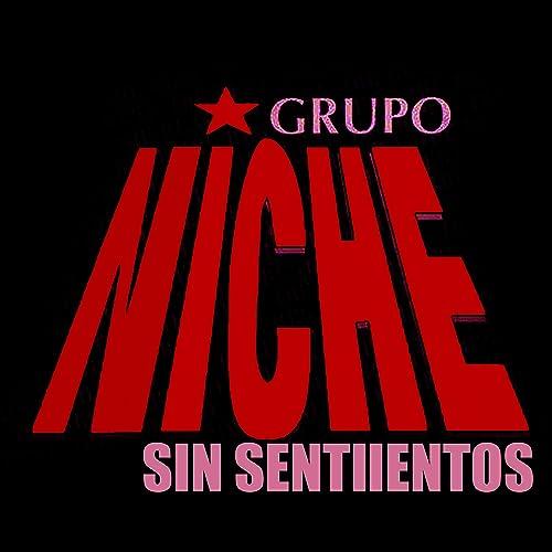 Amazon.com: Sin Sentimientos (Radio Edit): Grupo Niche: MP3 ...