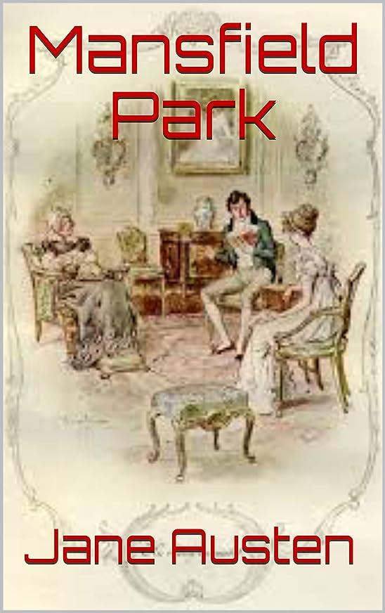 香水シェード爵Mansfield Park by Jane Austen (Illustrated) (English Edition)
