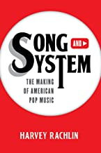 Song and System: The Making of American Pop Music