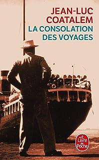 La Consolation DES Voyages