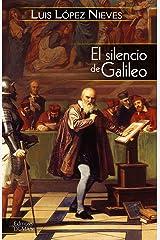 El silencio de Galileo Edición Kindle