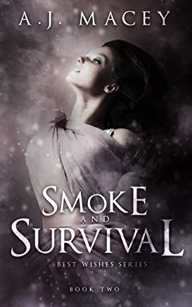 Smoke and Survival (Best Wishes Book 2) (English Edition)