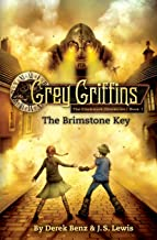 Grey Griffins: The Brimstone Key (Grey Griffins: The Clockwork Chronicles (1))