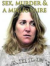 Sex, Murder & A Millionaire