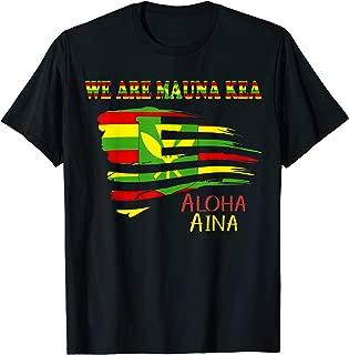 We Are Mauna Kea - Ku Kia'i Mauna Shirt