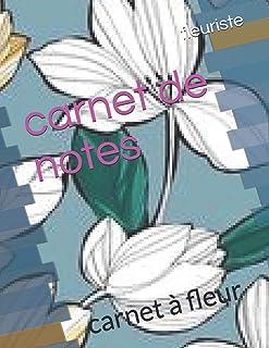 carnet de notes: carnet à fleur