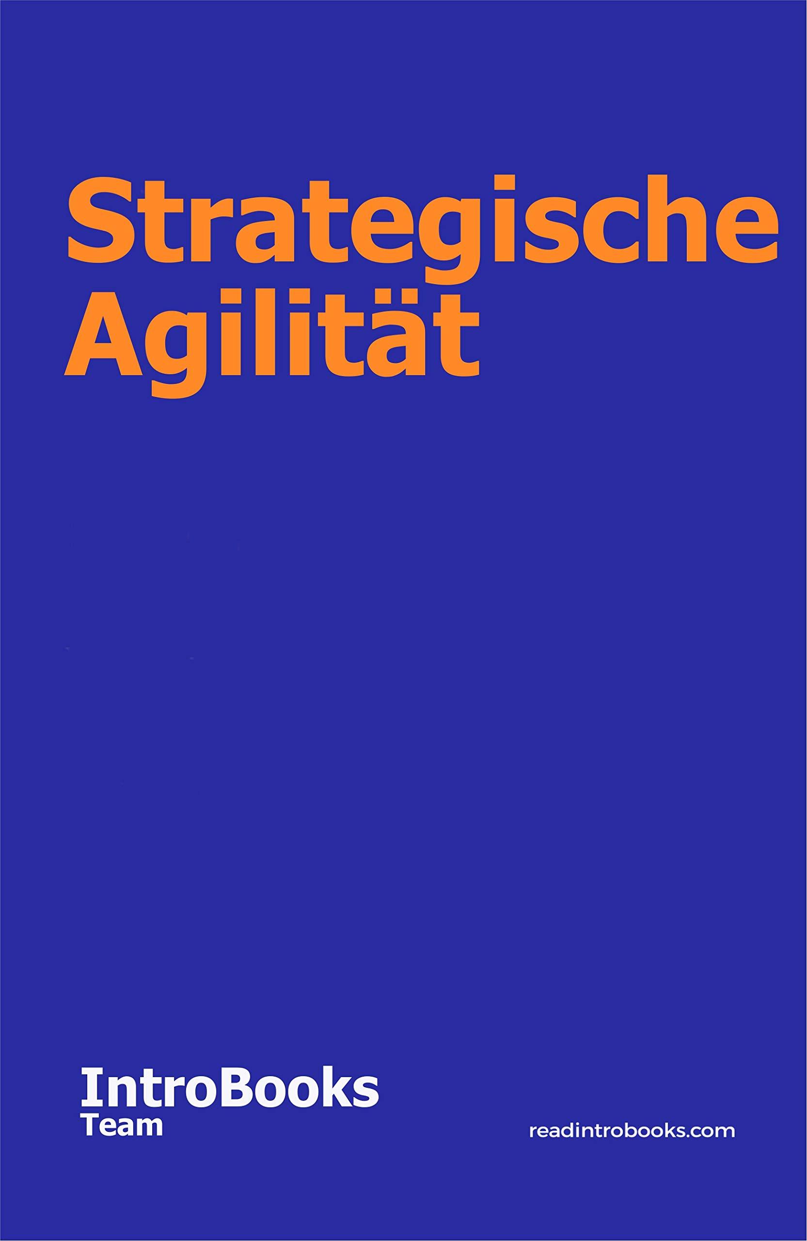 Strategische Agilität (German Edition)