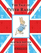 The Tale Of Peter Rabbit: The original and authorized edition (Beatrix Potter Originals Book 1)