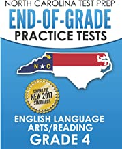 NORTH CAROLINA TEST PREP End-of-Grade Practice Tests English Language Arts/Reading Grade 4: Preparation for the End-of-Grade ELA/Reading Tests