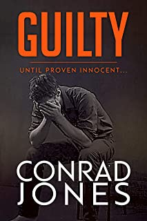 Guilty until proven Innocent: a gripping crime thriller (The Inspector Braddick Series Book 3)