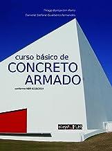 Curso básico de concreto armado: conforme NBR 6118/2014