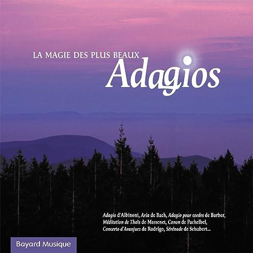 La Magie Des Plus Beaux Adagios Vol 1 By Various Artists