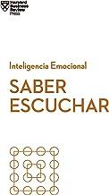 Saber escuchar (Serie Inteligencia Emocional HBR nº 12)