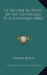 La Vaccine Au Point De Vue Historique Et Scientifique (1882)