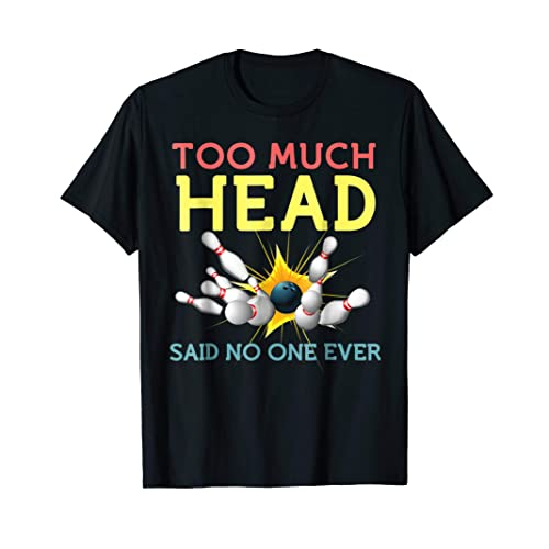 84e04277 Funny Bowling Shirts Cool Sports Said No One Ever Gift