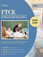 FTCE Professional Education Test Prep 2018-2019: FTCE Professional Education Test Study Guide and Practice Test Questions