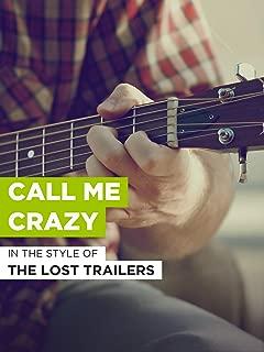 call me crazy trailer