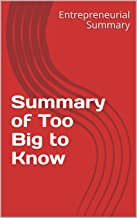 Summary of Too Big to Know