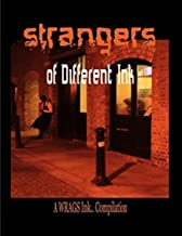 Strangers of Different Ink