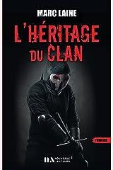L'Héritage du clan Format Kindle