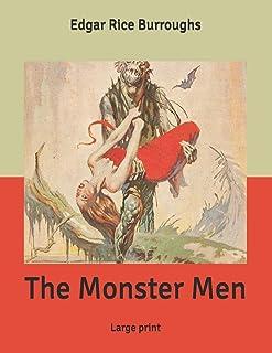 The Monster Men: Large print