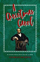 A Christmas Carol: The Classic, Bestselling Charles Dickens Novel (Charles Dickens Classics)