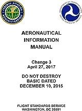 Aeronautical Information Manual (AIM) Basic with Changes 1 through 3 [Loose Leaf 2017]