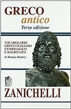 Permalink to Greco antico. Vocabolario greco-italiano etimologico e ragionato PDF